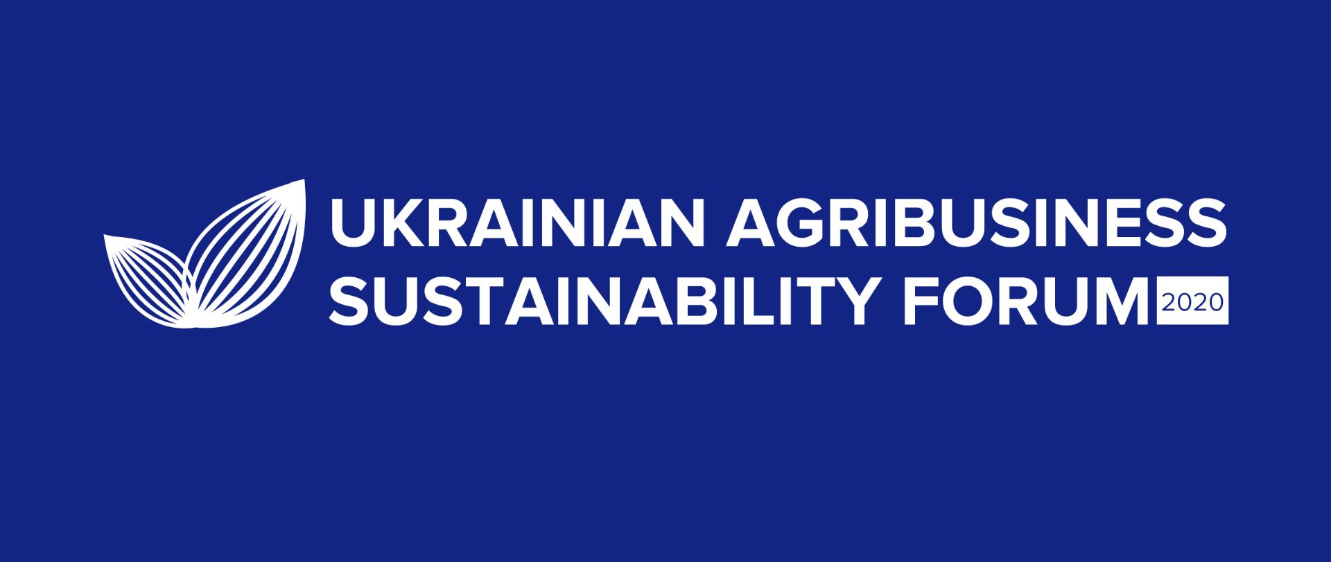 UKRAINIAN AGRIBUSINESS SUSTAINABILITY FORUM
